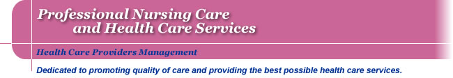 HCPM Professional Nursing Care and Health Care Services